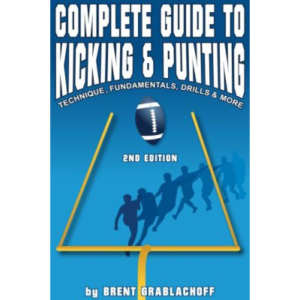 Complete Guide to Kicking and Punting
